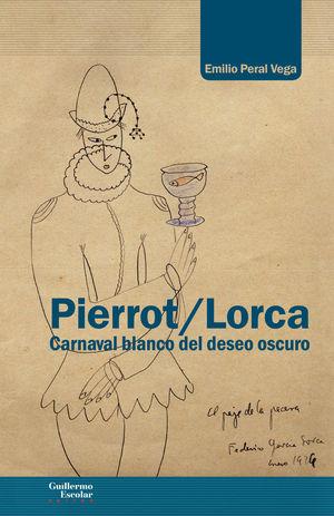 PIERROT/LORCA *