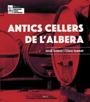 ANTICS CELLERS DE L'ALBERA