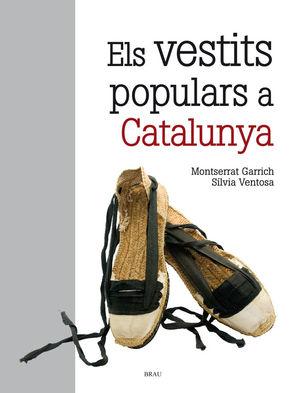 EL VESTITS POPULARS A CATALUNYA (2ª ED) *