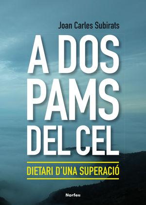 A DOS PAMS DEL CEL