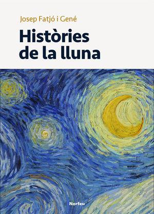 HISTÒRIES DE LA LLUNA  *
