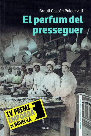 EL PERFUM DEL PRESSEGUER