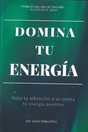 DOMINA TU ENERGÍA