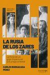 LA RUSIA DE LOS ZARES *