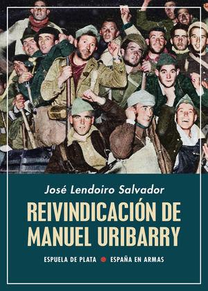 REIVINDICACIÓN DE MANUEL URIBARRY *