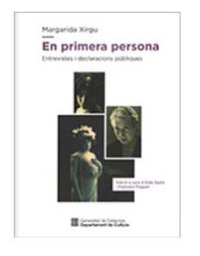 MARGARIDA XIRGU. EN PRIMERA PERSONA.