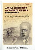 ARNOLD SCHOENBERG AND ROBERTO GERHARD. CORRESPONDENCE *