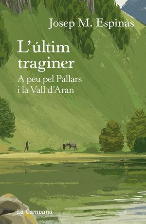 L'ÚLTIM TRAGINER *