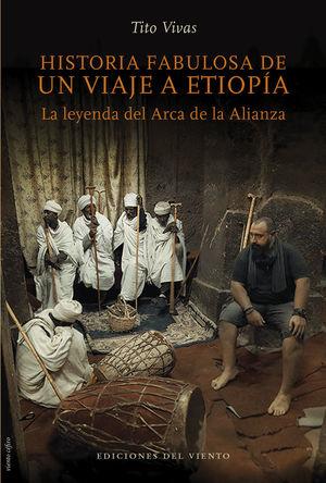 HISTORIA FABULOSA DE UN VIAJE A ETIOPIA