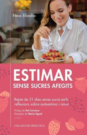 ESTIMAR SENSE SUCRES AFEGITS