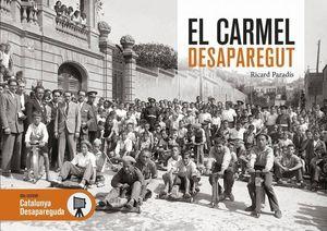 EL CARMEL DESAPAREGUT