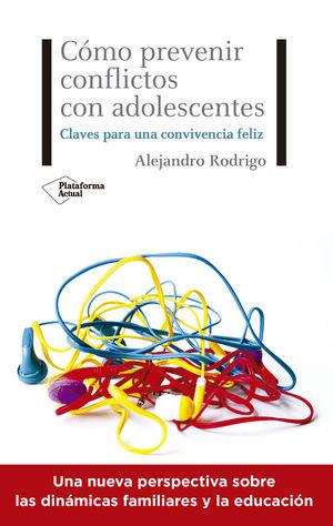 CÓMO PREVENIR CONFLICTOS CON ADOLESCENTES *