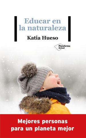 EDUCAR EN LA NATURALEZA *
