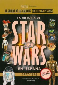 HISTORIA DE STAR WARS EN ESPAÑA 1977 1998 *