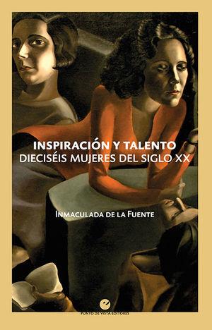 INSPIRACIÓN Y TALENTO *