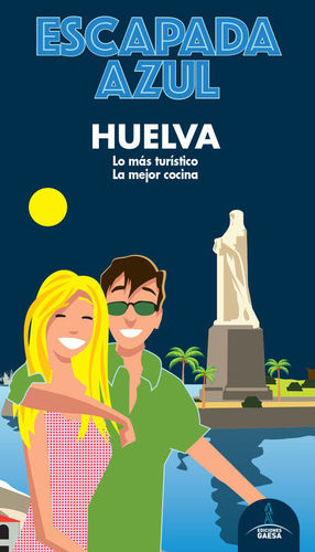 HUELVA ESCAPADA AZUL *