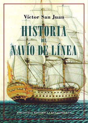 HISTORIA DEL NAVÍO DE LÍNEA *
