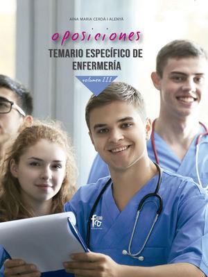 OPOSICIONES TEMARIO ESPECIFICO DE ENFERMERIA - VOL III *