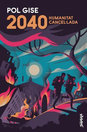 2040. HUMANITAT CANCEL·LADA *