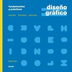 DISEÑO GRÁFICO. FUNDAMENTOS Y PRÁCTICAS (2021) *