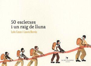 50 ESCLETXES I UN RAIG DE LLUNA *