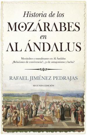 HISTORIA DE LOS MOZÁRABES EN AL ÁNDALUS *