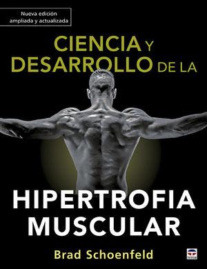 CIENCIA Y DESARROLLO DE LA HIPERTROFIA MUSCULAR *