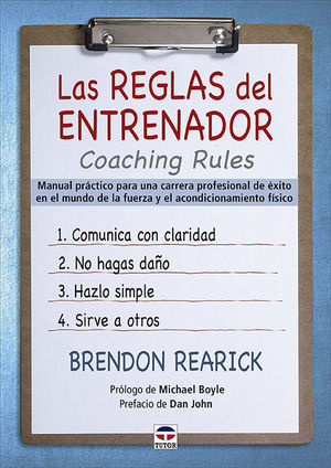 LAS REGLAS DEL ENTRENADOR. COACHING RULES *