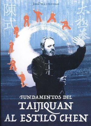 FUNDAMENTOS DEL TAIJIQUAN AL ESTILO CHEN *
