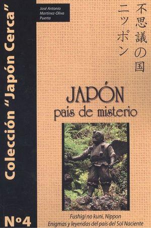 JAPÓN, PAÍS DE MISTERIO *