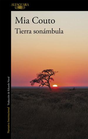 TIERRA SONÁMBULA *