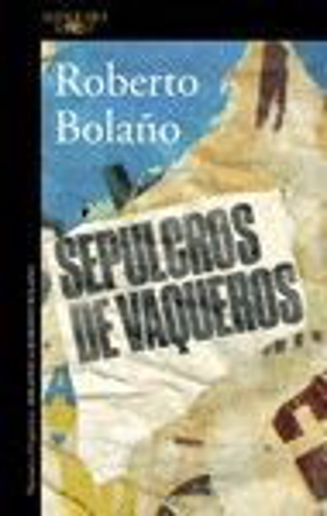 SEPULCROS DE VAQUEROS *