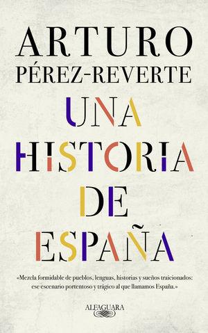 UNA HISTORIA DE ESPAÑA *