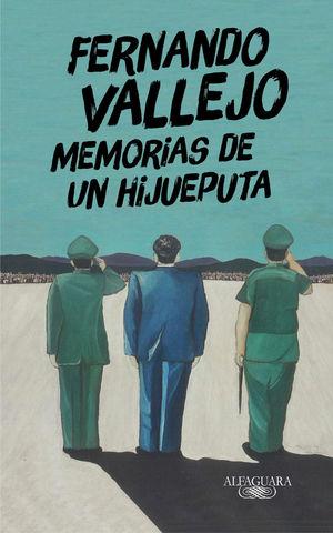 *MEMORIAS DE UN HIJUEPUTA *