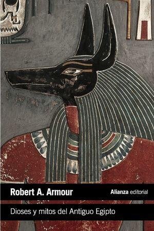 DIOSES Y MITOS DEL ANTIGUO EGIPTO *