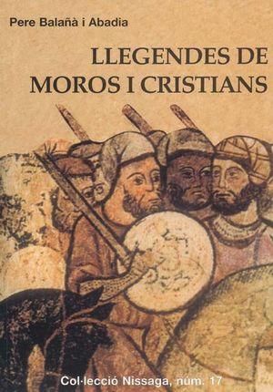 LLEGENDES DE MOROS I CRISTIANS *