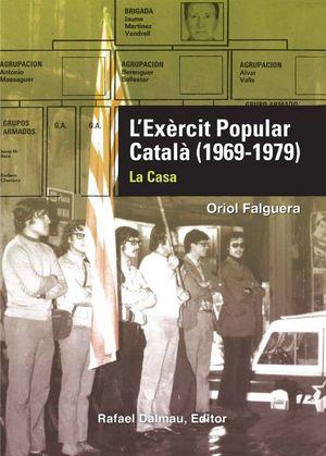 L'EXÈRCIT POPULAR CATALÀ (1969-1979) *