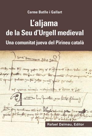 L'ALJAMA DE LA SEU D'URGELL MEDIEVAL