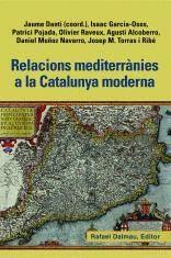 RELACIONS MEDITERRANIES A LA CATALUNYA MODERNA