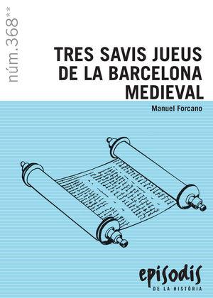 TRES SAVIS JUEUS DE LA BARCELONA MEDIEVAL