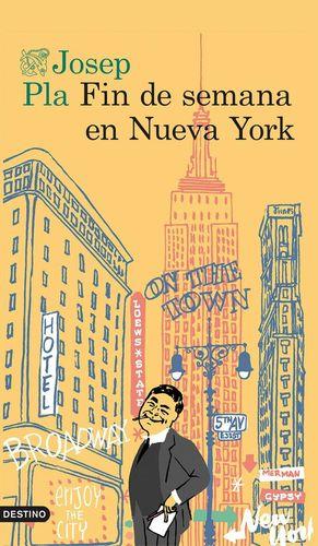 FIN DE SEMANA EN NUEVA YORK *