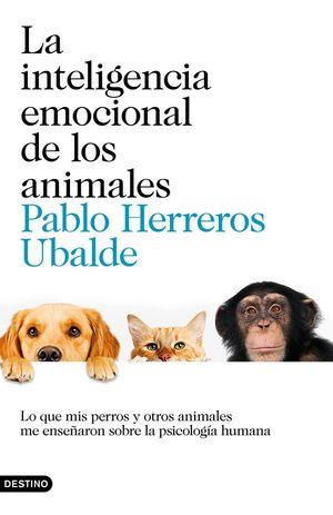 LA INTELIGENCIA EMOCIONAL DE LOS ANIMALES *