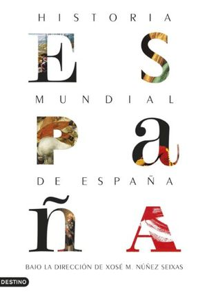 HISTORIA MUNDIAL DE ESPAÑA *