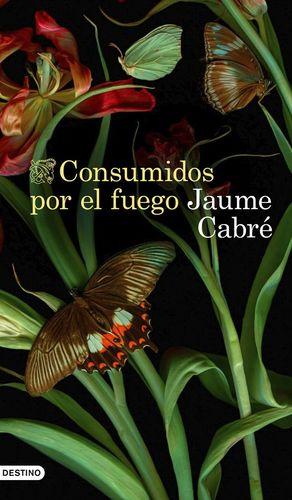 CONSUMIDOS POR EL FUEGO