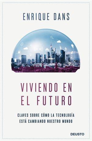 VIVIENDO EN EL FUTURO *