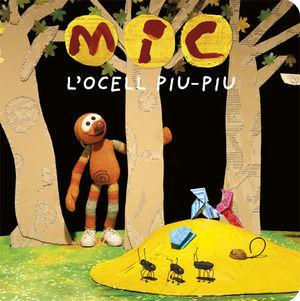 MIC. L'OCELL PIU-PIU *