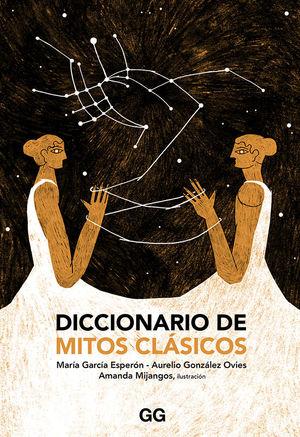 DICCIONARIO DE MITOS CLÁSICOS *