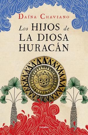 LOS HIJOS DE LA DIOSA HURACÁN *