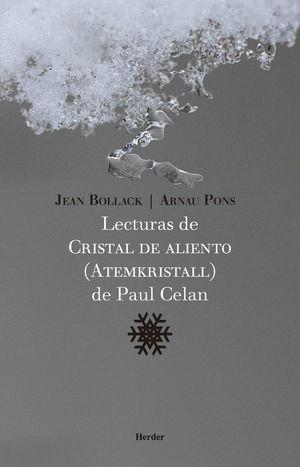 LECTURAS  DE CRISTAL DE ALIENTO (ATEMKRISTALL) DE PAUL CELAN *