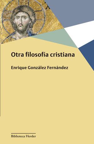 OTRA FILOSOFÍA CRISTIANA *